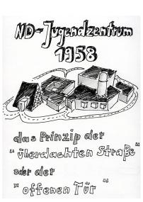 """Daniela Brahm, Station 5: ND-Jugendzentrum, erbaut 1958-1965 von Architekt Heinz Buchmann nach dem amerikanischen Prinzip der """"überdachten Straße"""""""